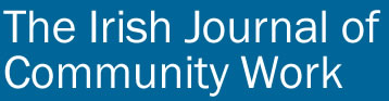The Irish Journal of Community Work